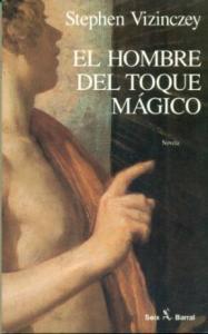 El hombre del toque mágico