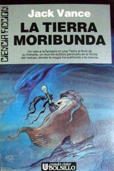 La Tierra Moribunda