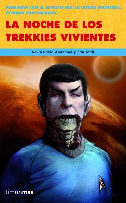 La Noche de los Trekkies Vivientes