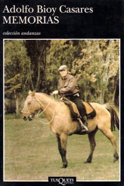 Memorias Adolfo Bioy Casares