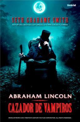Portada de Abraham Lincoln cazador de vampiros