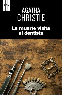 La muerte visita al dentista