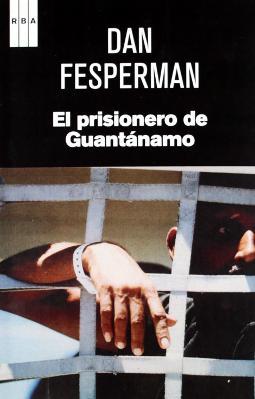 El prisionero de Guantánamo