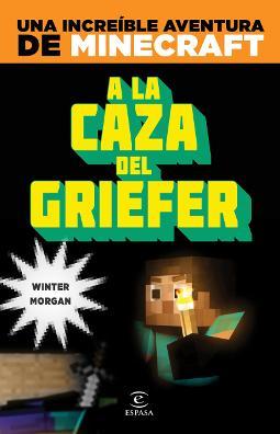 Portada de Minecraft A la caza del griefer