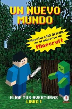 Portada de Un Mundo Nuevo Aventuras en el universo de Minecraft