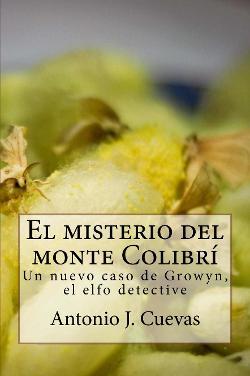 El misterio del monte Colibrí