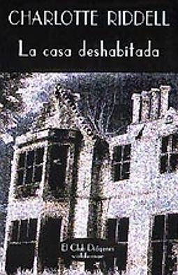 La casa deshabitada