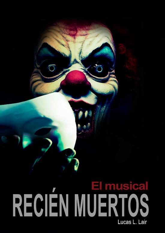 Recién Muertos El Musical