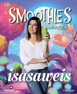 Mis smoothies favoritos de Isasaweis