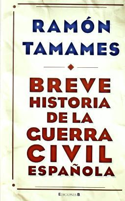 Breve historia de la Guerra Civil española de Ramón Tamames
