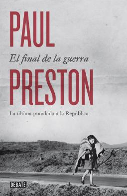 El final de la guerra de Paul Preston