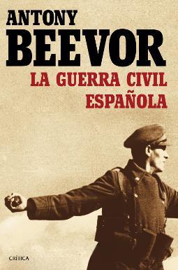 La Guerra Civil española de Antony Beevor