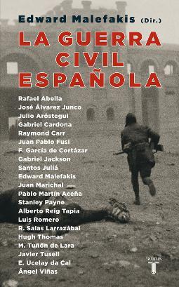 La Guerra Civil española de Edward Malefakis