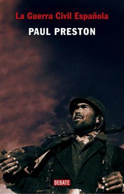 La Guerra Civil española de Paul Preston