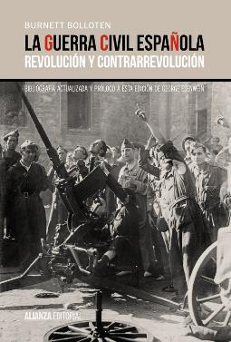 La Guerra Civil española revolución y contrarrevolución de Burnett Bolloten