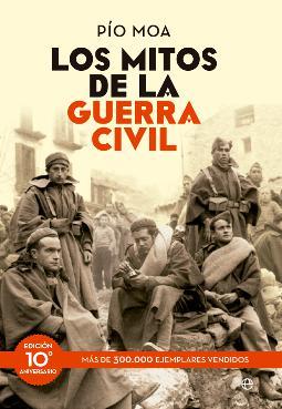 Los mitos de la Guerra Civil de Pio Mora