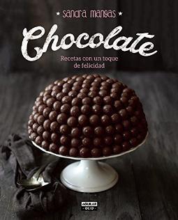 Portada de Chocolate recetas con un toque de felicidad