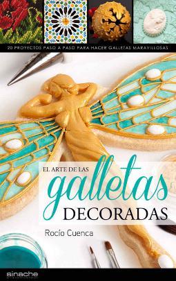 El arte de las galletas decoradas