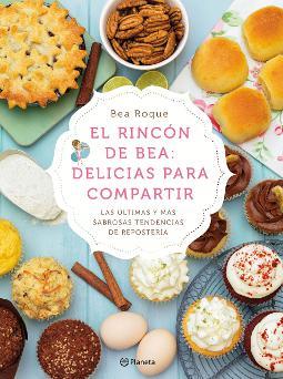 Portada de El rincón de Bea Delicias para compartir
