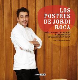 Portada de Los postres de Jordi Roca