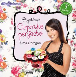 Portada de Objetivo cupcake perfecto
