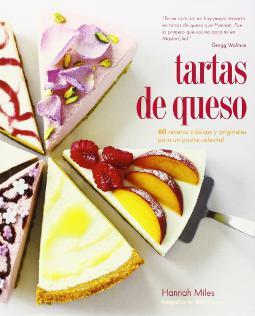 Portada de Tartas de queso 60 recetas clásicas y originales para un postre celestial