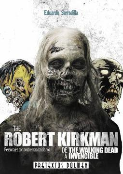 The Robert Kirkman: de The Walking Dead a Invencible