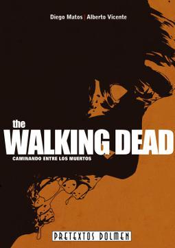 The Walking Dead: Caminando entre los muertos