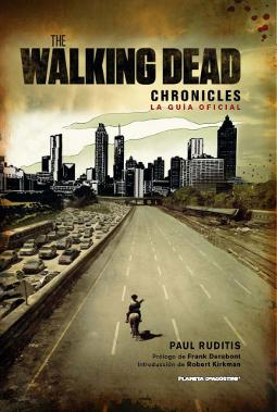 The Walking Dead Chronicles guía oficial