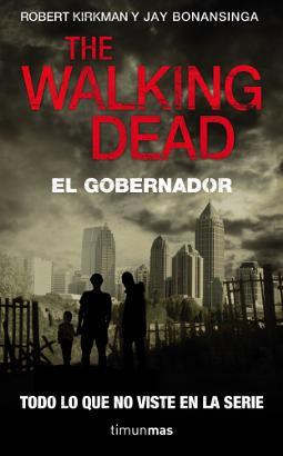 The Walking Dead El Gobernador