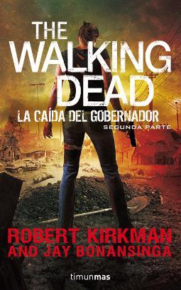 The Walking Dead La caída del Gobernador 2