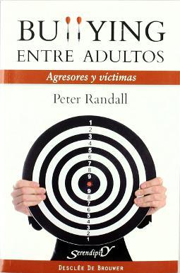 Bullying entre adultos: agresores y víctimas