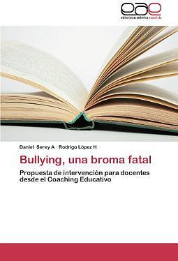 Bullying, una broma fatal