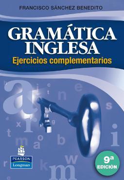 Gramática Inglesa Ejercicios 9ª Edición Ejercicios complementarios