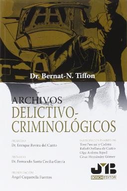 Archivos delictivo-criminológicos