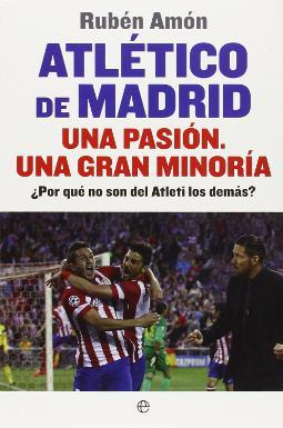Atlético de Madrid una pasión