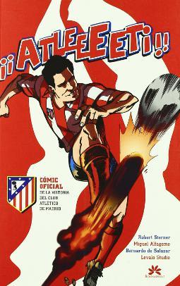Atleeeti cómic oficial de la historia del Atlético de Madrid