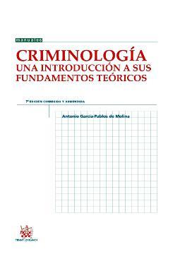 Criminología una introducción a sus fundamentos teóricos