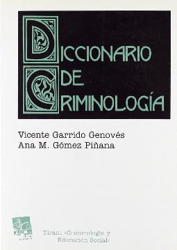 Diccionario de criminología de Vicente Garrido