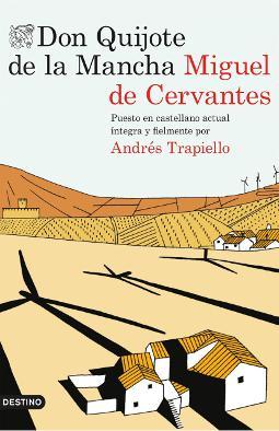 Don Quijote de la Mancha edición de Andrés Trapiello