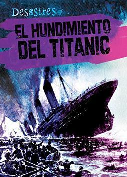 El hundimiento del Titanic (desastres)