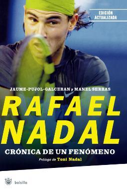 Rafael Nadal crónica de un fenómeno