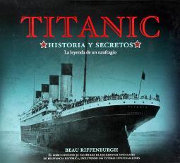 Titanic, historia y secretos