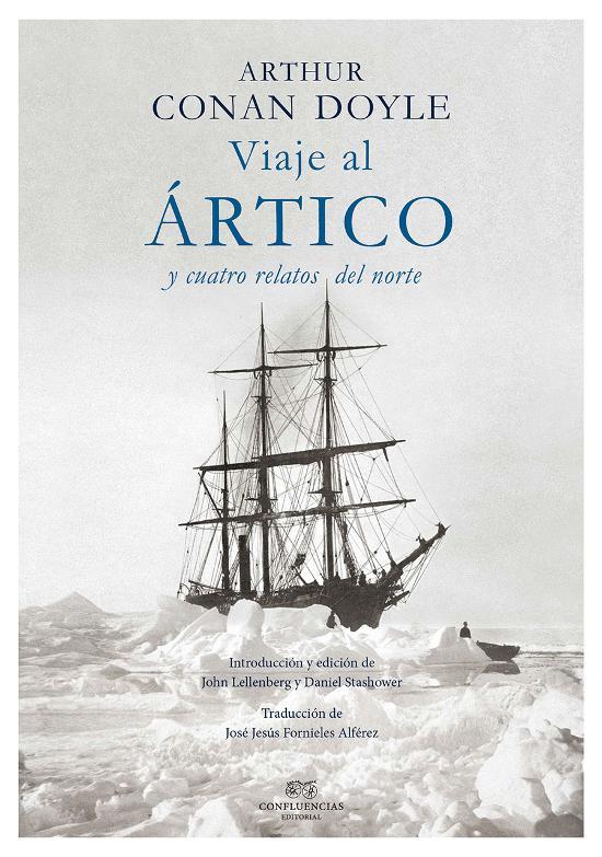 Viaje al Ártico y cuatro relatos del norte