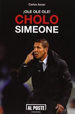 ¡Ole! ¡Ole! ¡Ole! Cholo Simeone