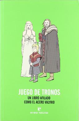 Juego de tronos un libro afilado como el acero valyrio
