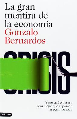 La gran mentira de la economía