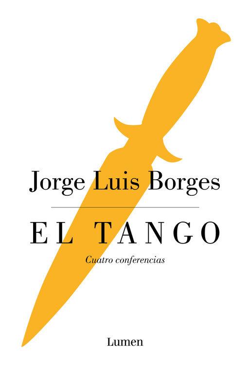 El tango: Cuatro conferencias