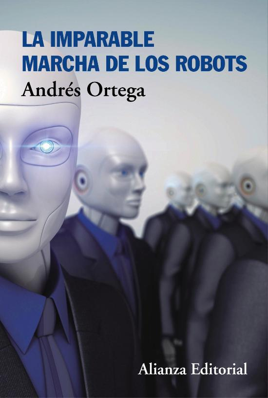 La imparable marcha de los robots