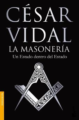 La masonería: un Estado dentro del Estado